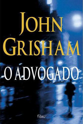 Baixar-Livro-O-Advogado-John-Grisham-em-PDF-ePub-e