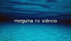 Mergulha no silêncio.jpg