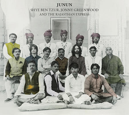 shye ben tzur jonny greenwood and the rajasthan ex