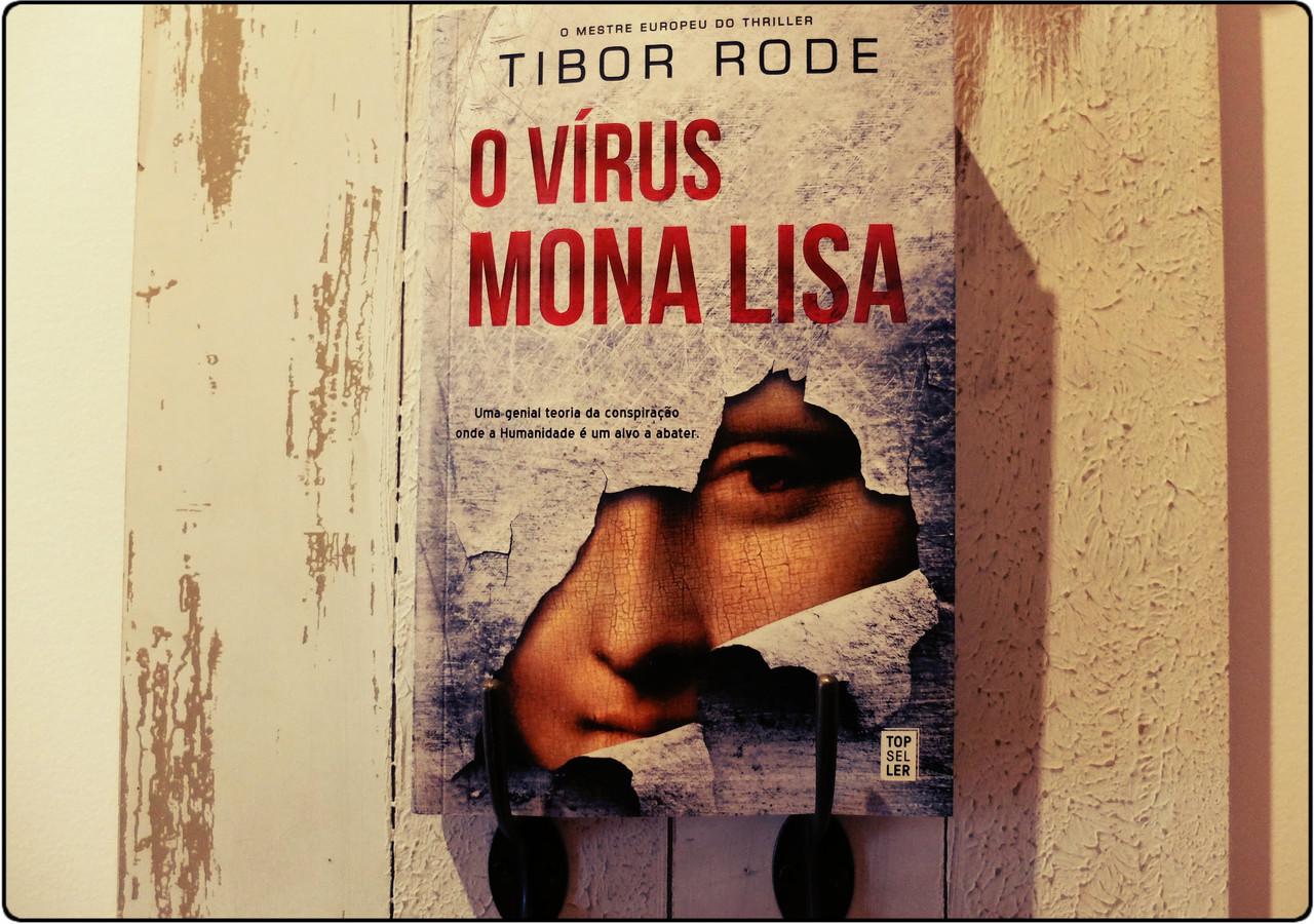 O vírus Mona Lisa - TOPSELLER | Maria das Palavras