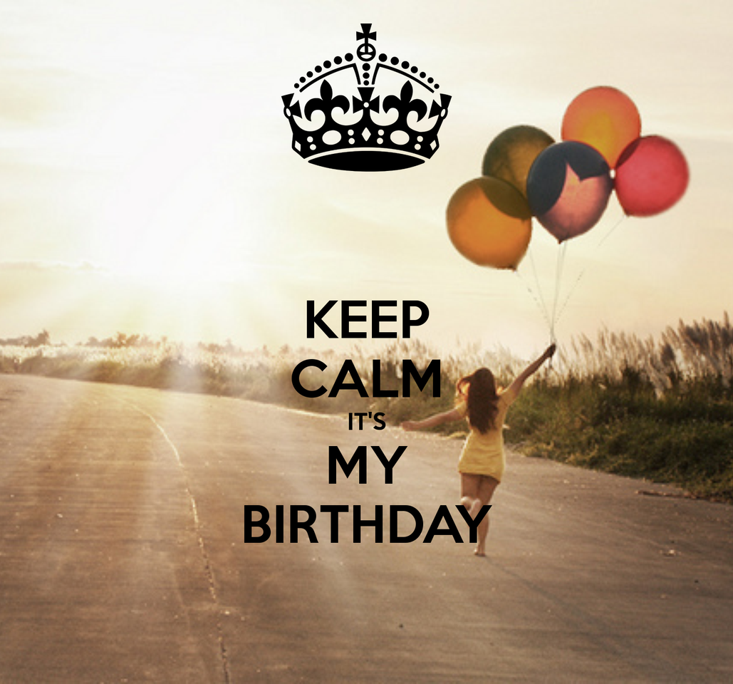 keep-calm-it-s-my-birthday-30.png