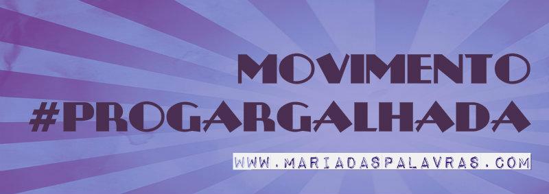 Movimento #progargalhada | Maria das Palavras